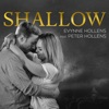 Evynne Hollens - Shallow (A Star Is Born) [feat. Peter Hollens]
