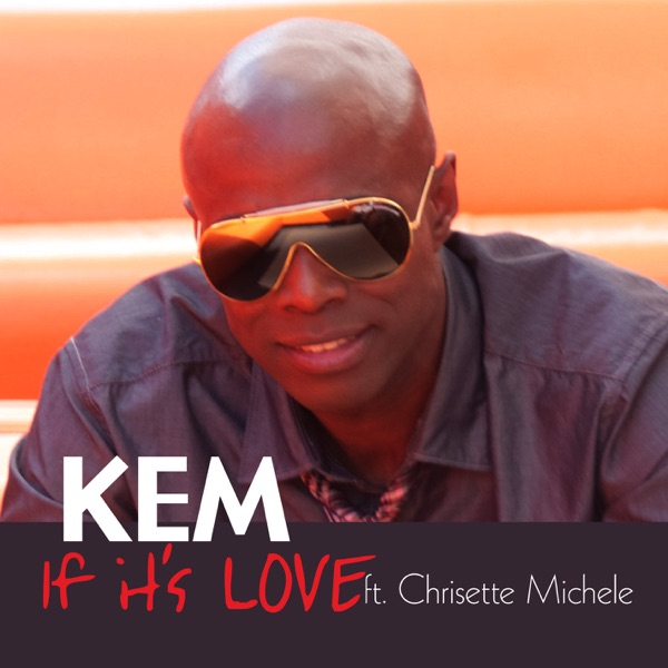 If It's Love (Radio Edit) [feat. Chrisette Michele] - Single