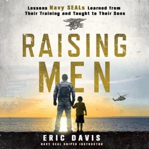 Raising Men - Eric Davis & Dina Santorelli audiobook, mp3