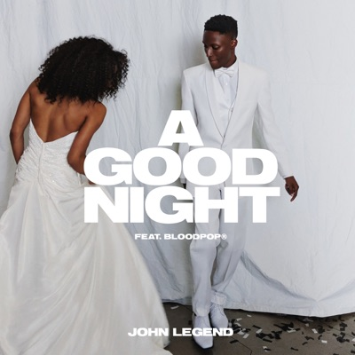 A Good Night - Single - John Legend