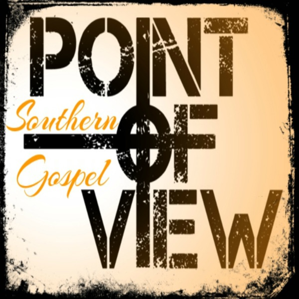 Southern Gospel Point of View