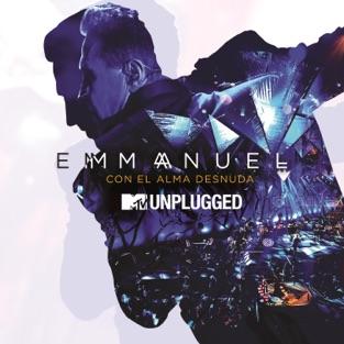 MTV Unplugged: Con El Alma Desnuda – Emmanuel