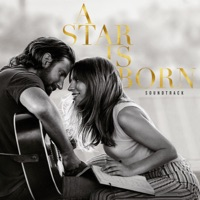 A Star Is Born Soundtrack (Without Dialogue) - Lady Gaga