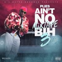 Ain't No Mixtape Bih 3 Mp3 Download