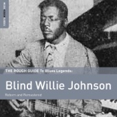 Blind Willie Johnson - Mother's Children Have a Hard Time