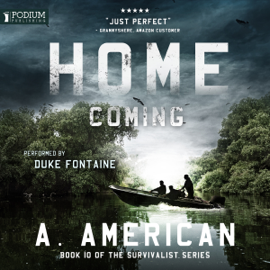 Home Coming: The Survivalist Series, Book 10 (Unabridged) audiobook
