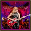 Live at the Capitol Theatre - 2017 Be Myself Tour, Sheryl Crow