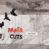 Paper Cuts - Jason Wade