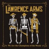 The Lawrence Arms - Like a Record Player