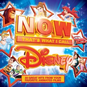 Now That's What I Call Disney - Various Artists