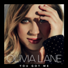 You Got Me - Olivia Lane