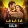 """La La La (From """"Baazaar"""") - Bilal Saeed & Neha Kakkar"""