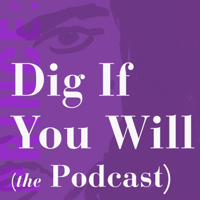 PRINCE: Dig If You Will The Podcast