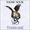 Naomi Novik - Temeraire: The Temeraire Series, Book 1  (Unabridged) artwork