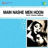 Main Nashe Men Hoon Original Motion Picture Soundtrack
