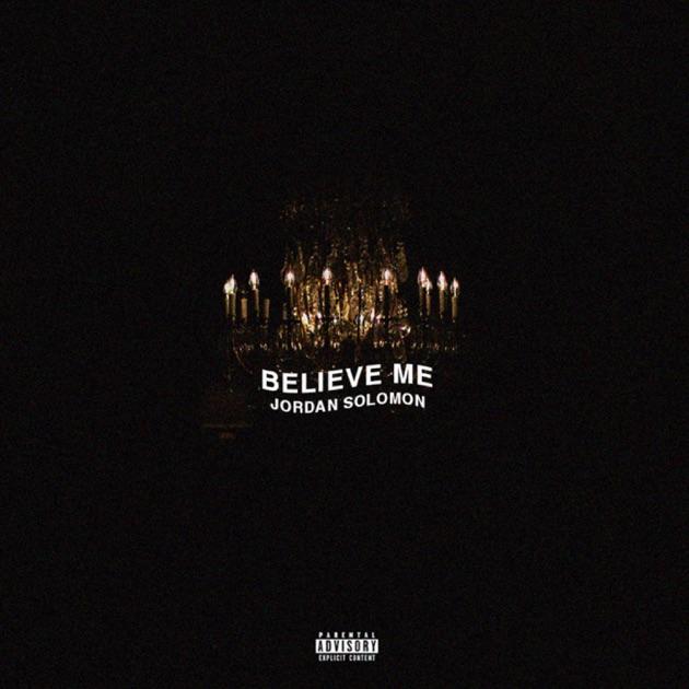 Jordan Solomon – Belive Me – Single [iTunes Plus M4A] | iplusall.4fullz.com