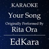 Your Song (Originally Performed by Rita Ora) [Karaoke No Guide Melody Version]