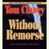 Tom Clancy - Without Remorse (Unabridged) artwork