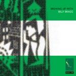 Billy Bragg - Talking Wag Club Blues