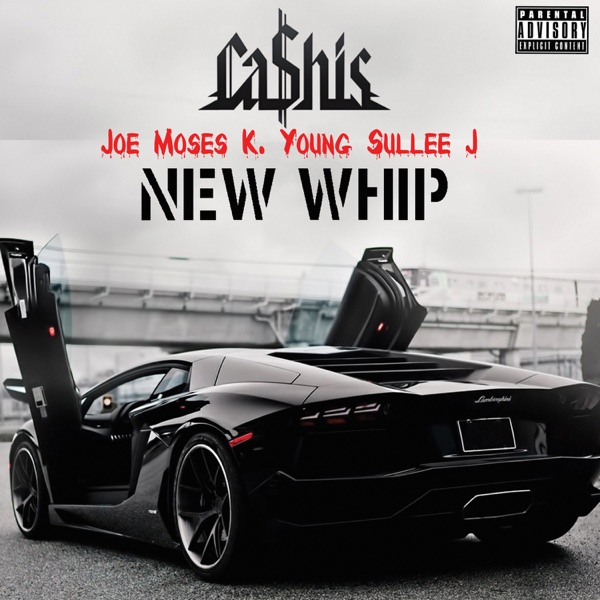New Whip (feat. Joe Moses, K Young & Sullee J) - Single