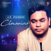 A. R. Rahman Classics