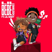 Lil Bebe (Remix) [feat. Lil Baby] - Single Mp3 Download