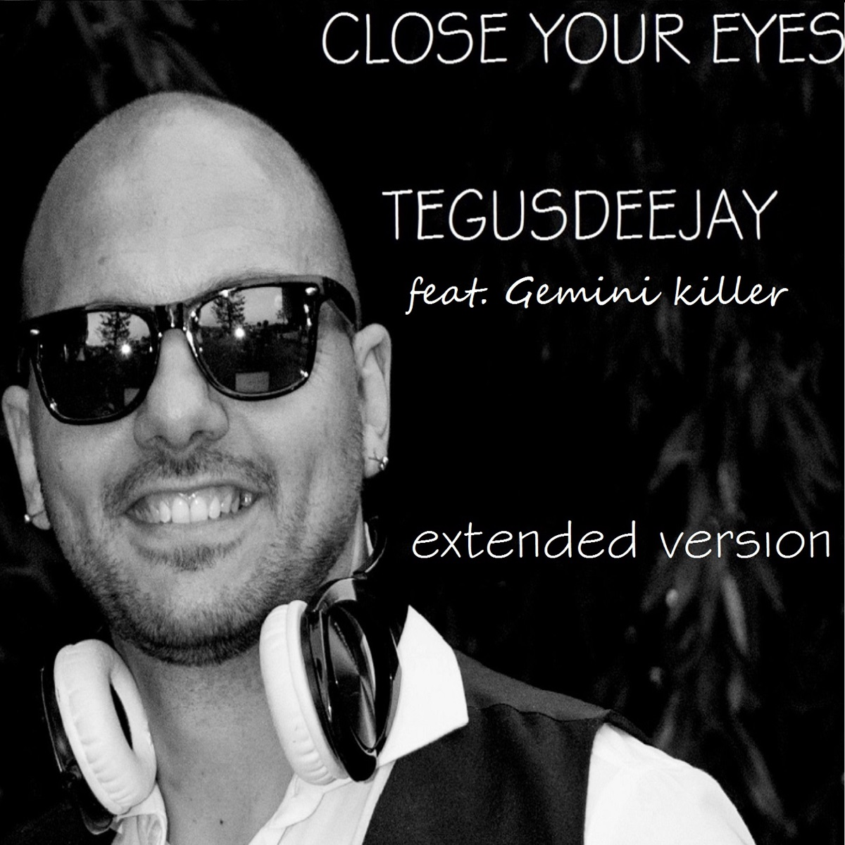 Close Your Eyes Album Cover by TEGUSDEEJAY