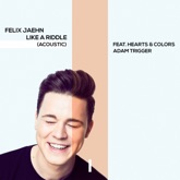 Like a Riddle (feat. Hearts & Colors & Adam Trigger) [Acoustic] - Single