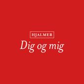 Dig Og Mig - Hjalmer
