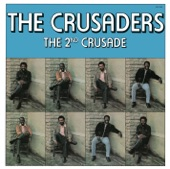 The Crusaders - Where There's a Will There's a Way
