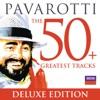 Pavarotti The 50 Greatest Tracks, Luciano Pavarotti