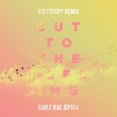 Cut To the Feeling (Kid Froopy Remix) - Single