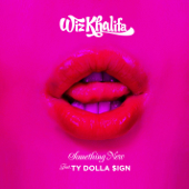 [Download] Something New (feat. Ty Dolla $ign) MP3