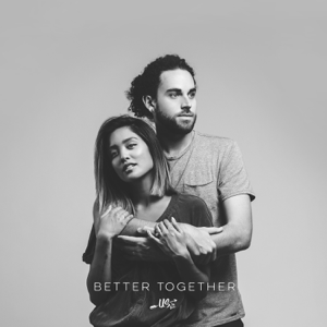 Us The Duo - Better Together