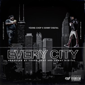 Every City (feat. Sonny Digital) - Single Mp3 Download