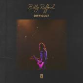 Difficult - Billy Raffoul