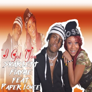 I Got You (feat. Paper Lovee) - Single Mp3 Download
