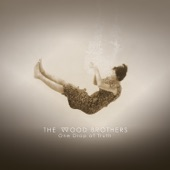 The Wood Brothers - Strange As It Seems