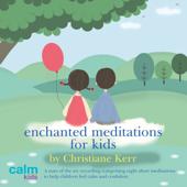Enchanted Meditations for Kids, Pt. 20