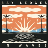 Bay Ledges - I Remember