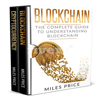 Blockchain: 2 Books in 1 Bargain: The Complete Guide to Understanding Blockchain Technology & Bitcoin Financial History and the Future of Blockchain Technology (Unabridged) - Miles Price