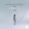 Pavel Khvaleev & RINNGS - Videos artwork
