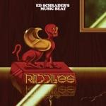 Ed Schrader's Music Beat - Riddles