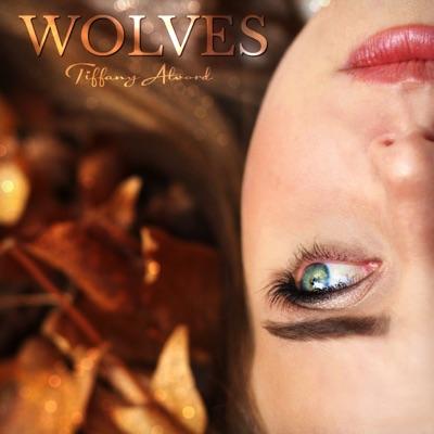 Wolves - Single - Tiffany Alvord