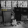We Are the Ocean - The Road  arte