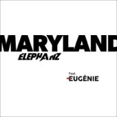 Maryland (feat. Eugénie) - Elephanz