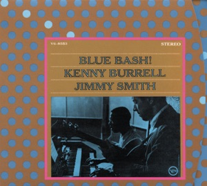 Kenny Burrell & Jimmy Smith - Blues for Del