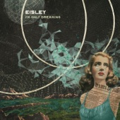 Eisley - Always Wrong