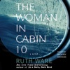 The Woman in Cabin 10 (Unabridged) AudioBook Download