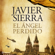 Javier Sierra - El ángel perdido (Unabridged)